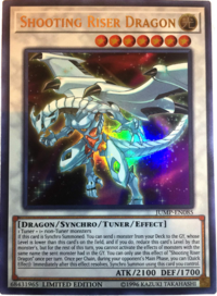 YuGiOh! TCG karta: Shooting Riser Dragon