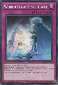 YuGiOh! TCG karta: World Legacy Bestowal