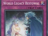 World Legacy Bestowal