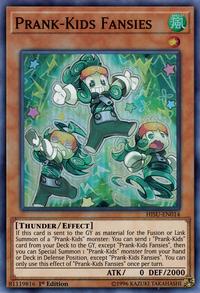 YuGiOh! TCG karta: Prank-Kids Fansies