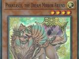 Phantasos, the Dream Mirror Friend