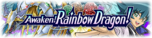 AwakenRainbowDragon-Banner