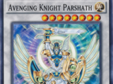 Avenging Knight Parshath