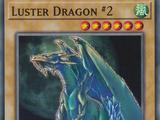 Luster Dragon 2