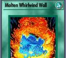 Molten Whirlwind Wall (BAM)