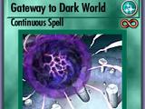 Gateway to Dark World (BAM)