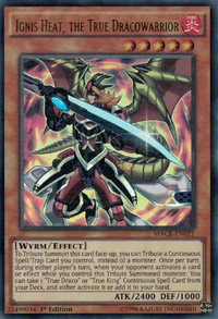 YuGiOh! TCG karta: Ignis Heat, the True Dracowarrior