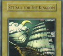 Set Sail for The Kingdom