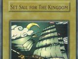 Set Sail for The Kingdom