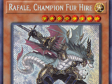 Rafale, Champion Fur Hire