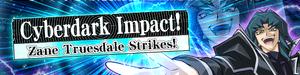 CyberdarkImpactZaneTruesdaleStrikes-Banner