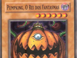 Galeria de Card:Pumpking the King of Ghosts
