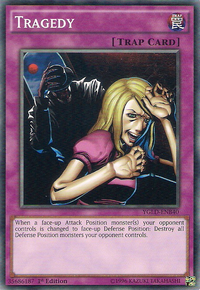YuGiOh! TCG karta: Tragedy