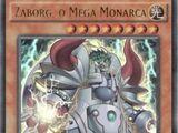 Zaborg the Mega Monarch