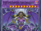 D/D/D Super Doom King Purple Armageddon