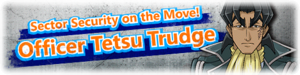SectorSecurityontheMoveOfficerTetsuTrudge-Banner