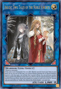 YuGiOh! TCG karta: Isolde, Two Tales of the Noble Knights