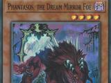 Phantasos, the Dream Mirror Foe