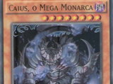Caius the Mega Monarch