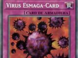 Crush Card Virus