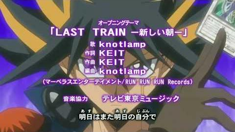 Yu-Gi-Oh! 5D's - Opening 2 - Last Train Atarashii Asa by Knotlamp V2 HD