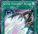 Super Strident Blaze