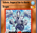 Trishula, Dragon of the Ice Barrier (BAM)