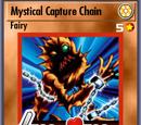 Mystical Capture Chain (BAM)