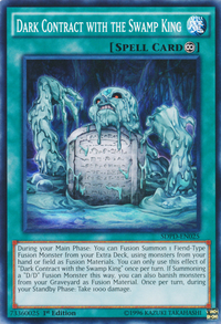 YuGiOh! TCG karta: Dark Contract with the Swamp King