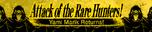 AttackOfTheRareHunters-Banner