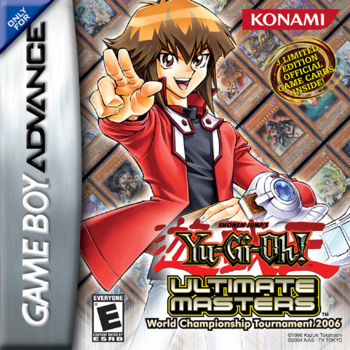 <i>Yu-Gi-Oh! Ultimate Masters: World Championship Tournament 2006</i>