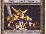 Orgoth the Relentless (DDM)