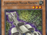 Chronomaly Mayan Machine