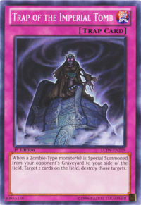 YuGiOh! TCG karta: Trap of the Imperial Tomb