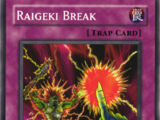 Raigeki Break