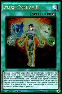 YuGiOh! TCG karta: Mask Change II