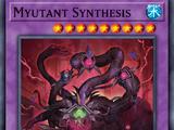 Myutant Synthesis