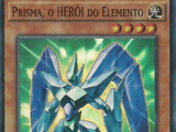 Elemental HERO Prisma