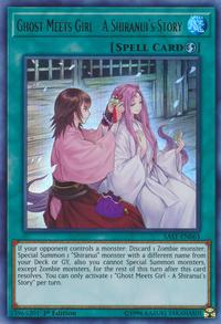 YuGiOh! TCG karta: Ghost Meets Girl - A Shiranuis Story