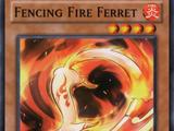 Fencing Fire Ferret