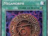 Megamorph