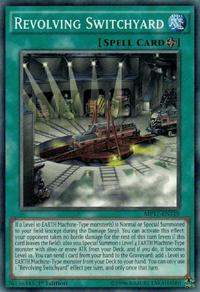 YuGiOh! TCG karta: Revolving Switchyard
