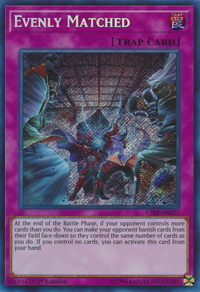 YuGiOh! TCG karta: Evenly Matched