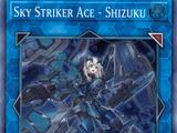 Sky Striker Ace - Shizuku