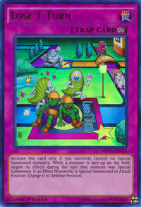 YuGiOh! TCG karta: Lose 1 Turn