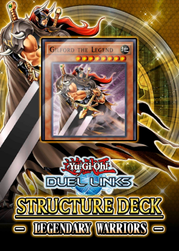 Structure Deck: Legendary Warriors