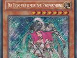Die Hohepriesterin der Prophezeiung