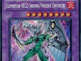 Elementar-HELD Shining Phoenix Enforcer