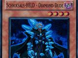 Schicksals-HELD - Diamond Dude