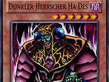 Dunkler Herrscher Ha Des